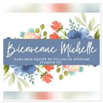 Bienvenue à ma nouvelle filleule Michelle dans mon équipe #fbteam avec stampin'up!