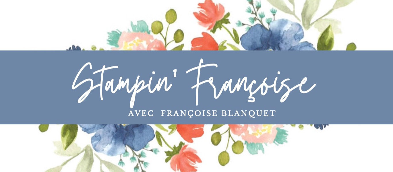 Francoise-Blanquet-demonstratrice-stampin-up-oise-France-neuilly-en-thelle-