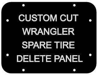 2007 - 2018 Jeep Wrangler JK JKU JL Spare Tire Delete Panel - Custom Cut Design