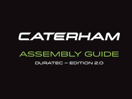 Caterham Cars Duratec Build Manual