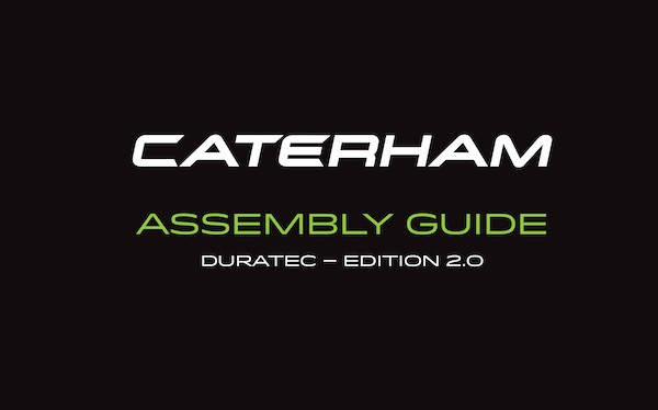 Caterham Duratec Assembly Guide / Build Manual