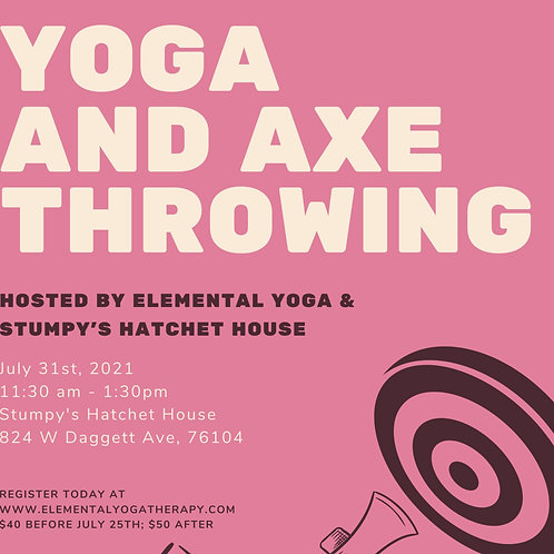 Yoga and Axe Throwing