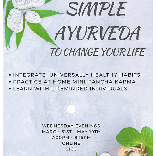 Simple Ayurveda to change your life