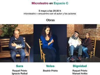 5 de Mayo: Rafael Granizo presenta Dramaturgias - Microteatro en Espacio C