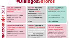 #MarzoMujer2021. #DiálogosSororos. #EspacioCreadores. Todo durante Marzo en #EspacioC