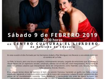9 de Febrero. La Folie con Pilar y Arabel Moráguez. Robledo de Chavela