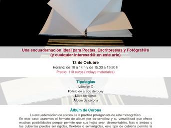 13 de Octubre. Taller monográfico de Encuadernaciones Instantáneas. Imparte Almudena Ibias