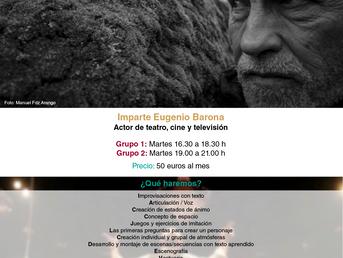 Abril. Voz y  Escena. Talleres semanales con Eugenio Barona