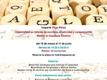 19 de Marzo. Iniciación a la escritura creativa con Olga Pérez. Curso trimestral