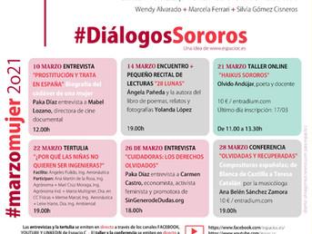 #MarzoMujer2021. #DiálogosSororos. #EspacioCreadoras. Cultura e Igualdad