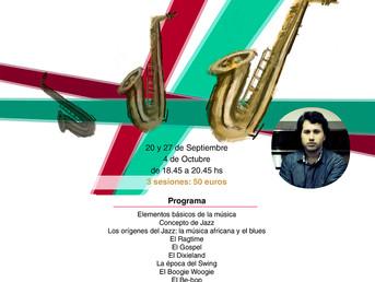 Monográfico sobre la Historia del Jazz. 20 y 27 Sept. y 4 de Octubre