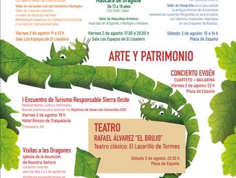 2, 3 y 4 de Agosto. Dragones de Robledo, II Festival de Artes y Patrimonio.