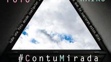 30 de Abril. #ContuMirada. Sube tu #Foto o tu #Haiku. Proyecto Colectivo social y artístico