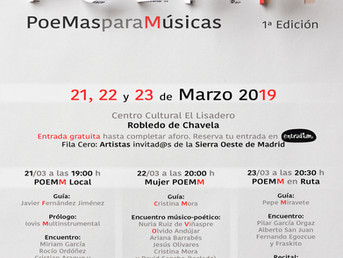 POEMM, poemasparamúsicas. 1ª Edición. 21, 22 y 23 de Marzo en Robledo de Chavela