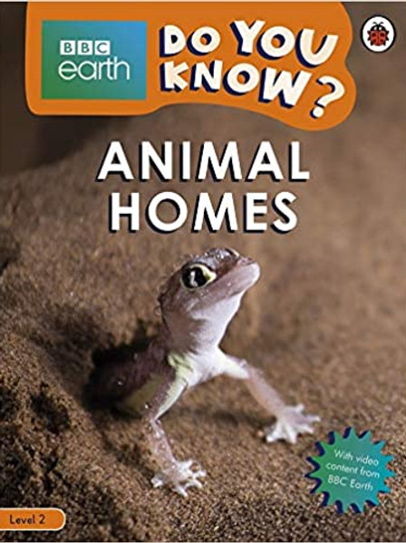 Do You Know? Level 2 – BBC Earth Animal Homes