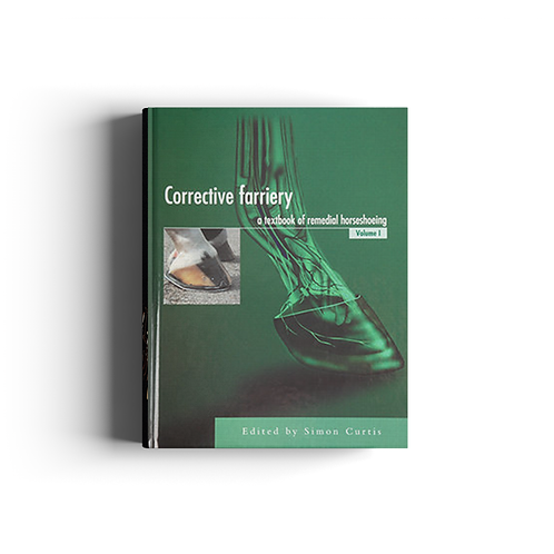 Corrective Farriery Vol I - Dr Simon Curtis