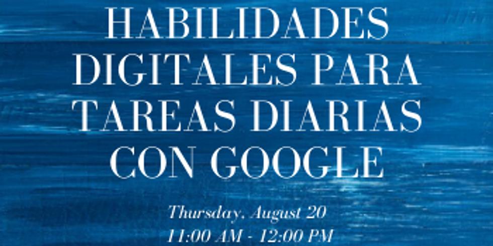 Habilidades Digitales Para Tareas Diarias con Google