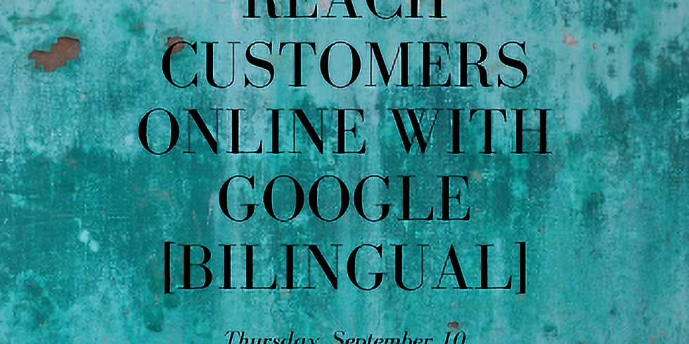 Reach Customers Online with Google [Bilingual]