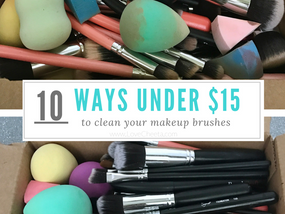 10 Ways Under $15 To Clean Your Makeup Brushes