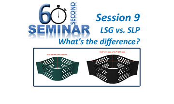 60 Second Seminar Session 9: LSG vs. SLP.  What's the difference?