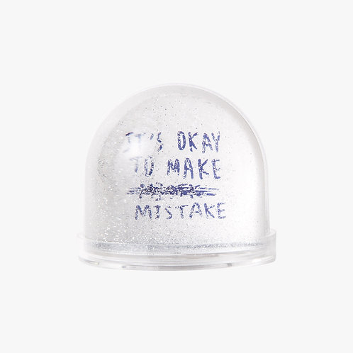 Snow Globe - IT'S OK TO MAKE MISTAKE