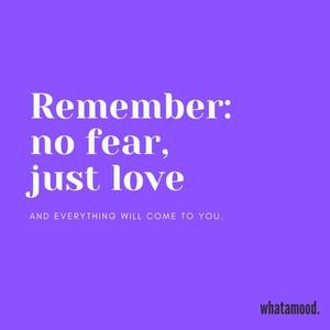 no fear just love.jpg