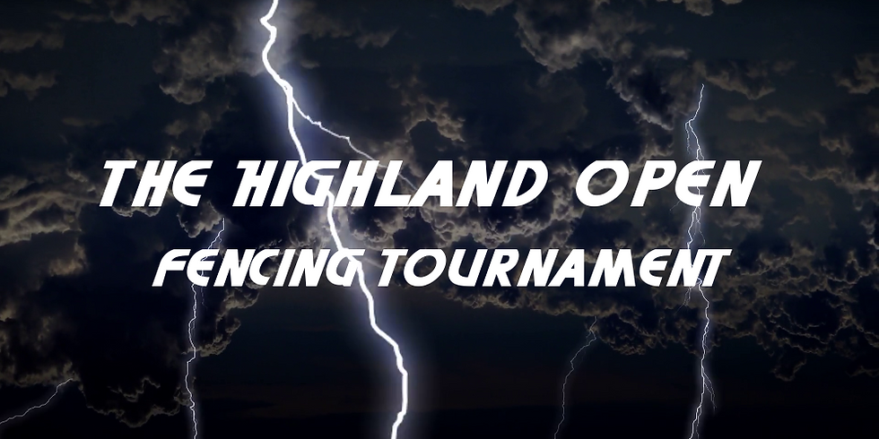 The Highland Open Fencing Tournament