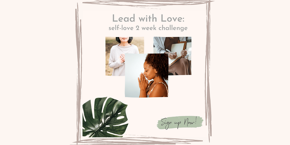 Lead with Love: Self-Love Two Week Challenge
