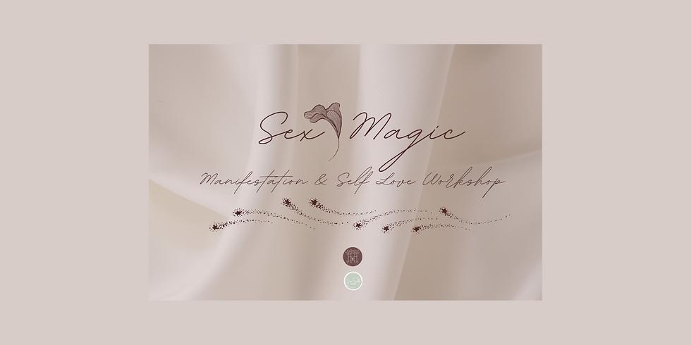 Sex Magic: Manifestation + Self-Love Workshop