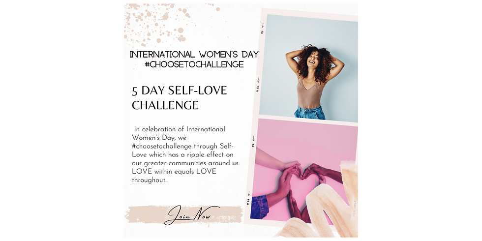 5 Day Self-Love Challenge MARCH 8- MARCH 12