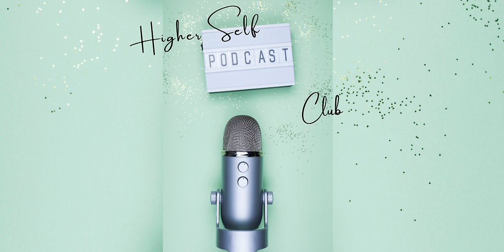 Higher Self Podcast Club