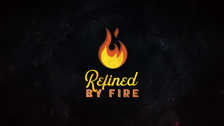 Refined by Fire.jpg
