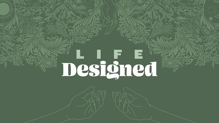 Life Designed - 16x9.png