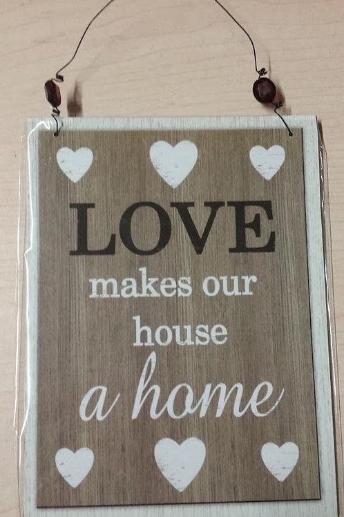 "Cuadro placa de madera ""Love makes..."" B"