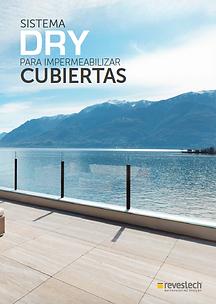 Catálogo membranas impermeabilizantes Revestech DRY para cubiertas, terrazas, losas de hormigón, azoteas, baños y piscinas - RCE LATAM