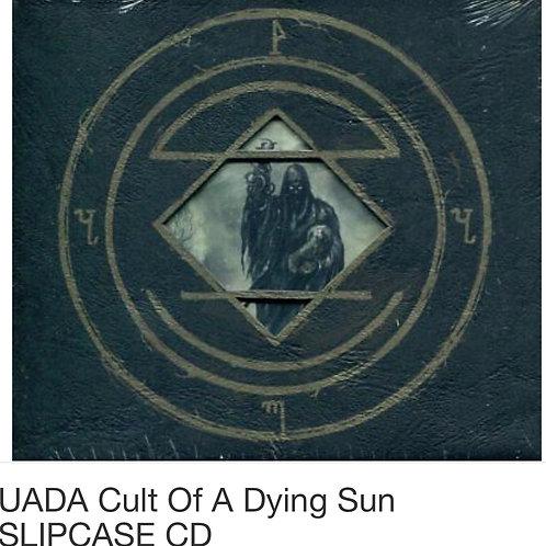 UADA -Cult of dying Light
