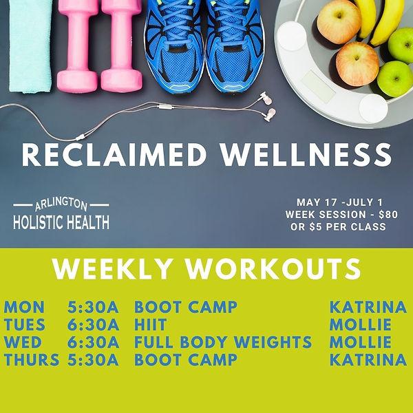 Reclaimed Wellness Weekly workouts.jpg
