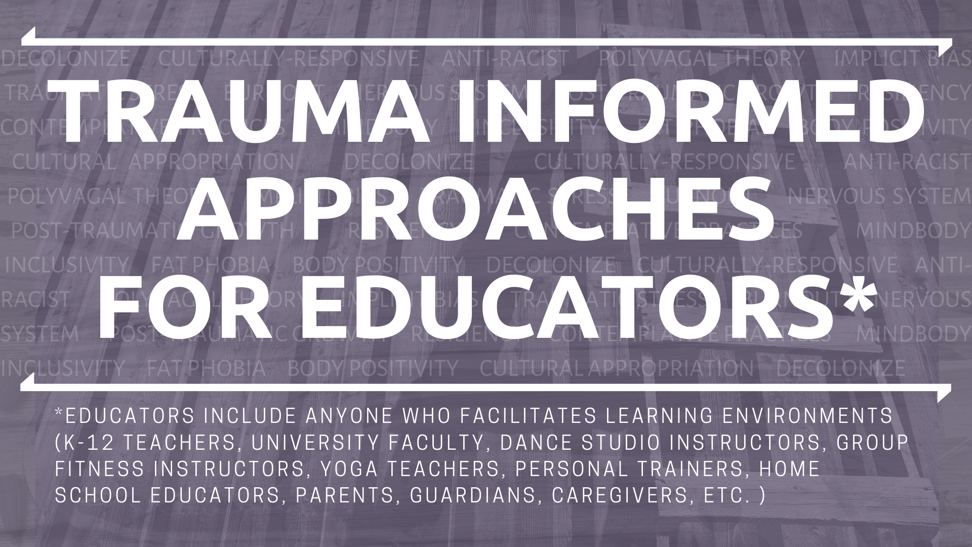Trauma Informed Approaches for Educators