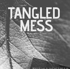 Tangled Mess (2019)