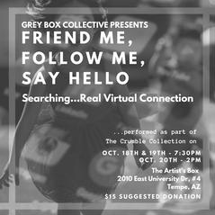 Friend Me, Follow Me, Say Hello (2019)