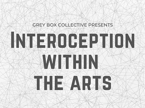 Interoception within the Arts REPLAY