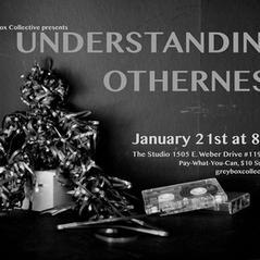 Understanding Otherness (2017)