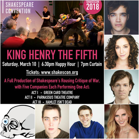 March 2018- Henry V at the New York Shakespeare Convention