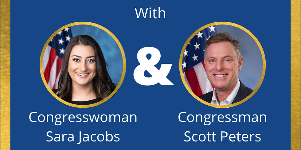 Evening with Sara Jacobs and Scott Peters of Congress