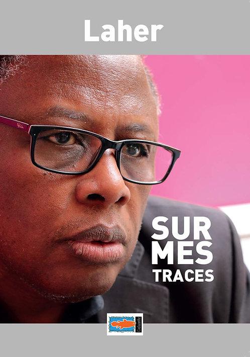 SUR MES TRACES - Laher