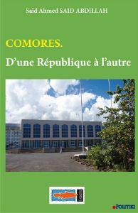 Comores. D'une République à l'autre - Comores. D'une République à l'autre