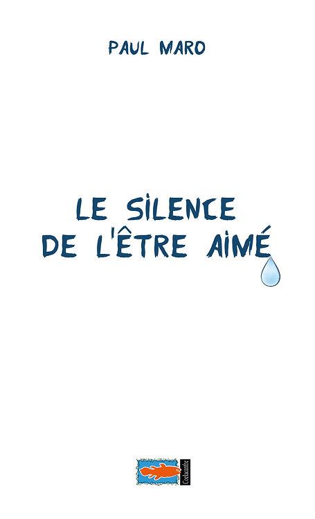 Le silence de l'être aimé