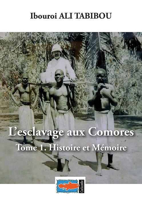 Ibouroi Ali Tabibou, L'esclavage aux Comores, t.1