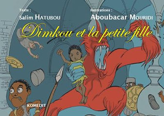 DIMKOU ET LA PETITE FILLE - Salim Hatubou,Aboubacar Mouridi