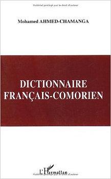 Dictionnaire français-comorien - Mohamed Ahmed-Chamanga